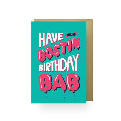 Have a Bostin Bday Bab Teal - Emily Creates
