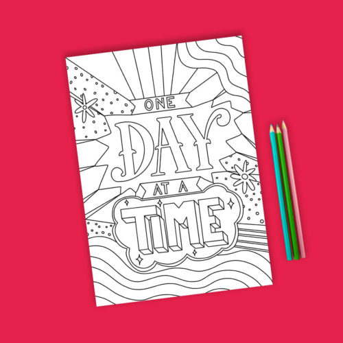 Colouring page - one day at a time blank
