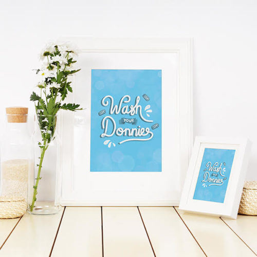 Wash your Donnies Print In Situ